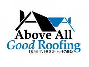 Above All Good Roofing - Roofers Dublin
